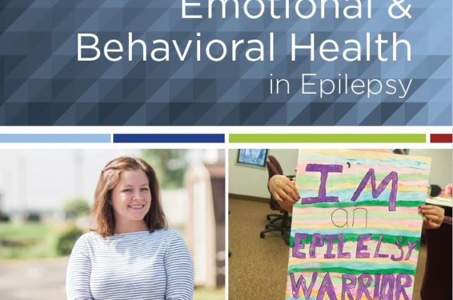 Booklet cover — image of a young woman standing and smiling, image of a child holding a poster that says, I'm an epilepsy warrior, and header that says Emotional & Behavioral Health in Epilepsy