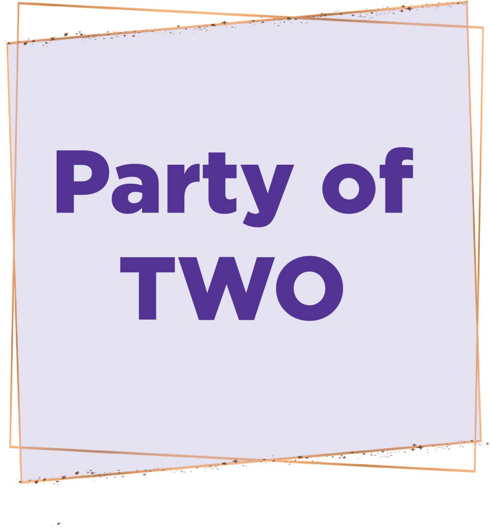 Image reads Party of Two